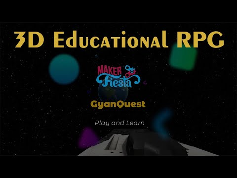 Introducing GyanQuest, A 3D Role Playing Game Educational Experience