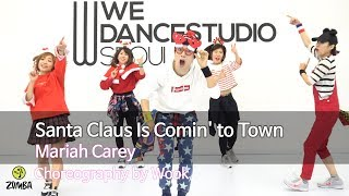 Santa Claus Is Comin' to Town - Mariah Carey / Dance Fitness Choreography /Wook's Zumba® Story