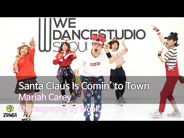 Santa Claus Is Comin To Town Mariah Carey Christmas Choreography Zin Wook S Zumba Story Youtube