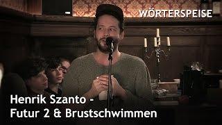 Henrik Szanto – Futur 2 & Brustschwimmen