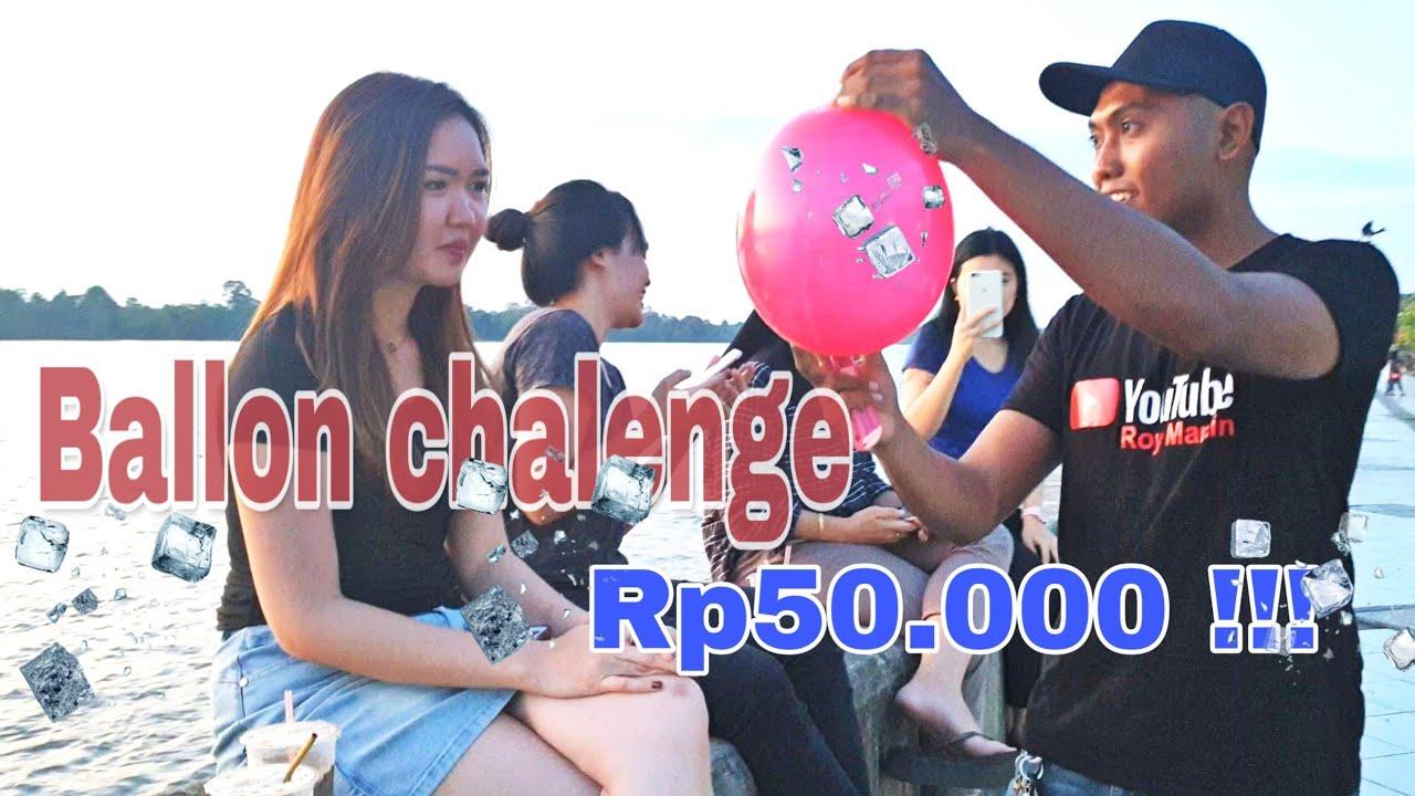 Tanjung selor Balon challenge.!!! rp50😨 #part1 - YouTube