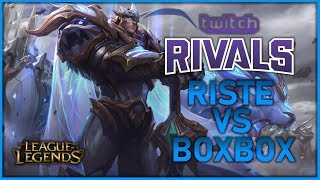riste - MASTERS GAREN vs BoxBox's Riven | TWITCH RIVALS ROUND 2 - League of Legends