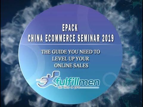 fulfillmen-:-epack-china-international-ecommerce-seminar-2019