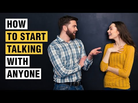 How To Talk To People - Start A Conversation With Anyone