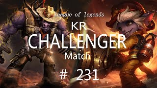 Korea Challenger Match #231/LO…