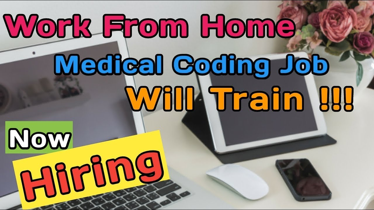 Work From Home Job Medical Coding Will Train Youtube