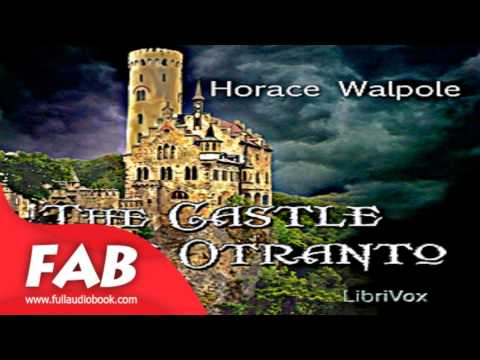 The Castle of Otranto Full Audiobook by Horace WALPOLE by Gothic Fiction