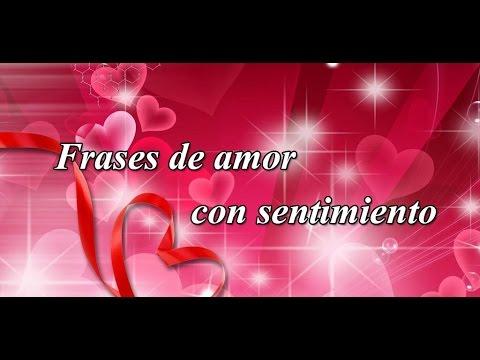 Frases De Amor Con Sentimiento Aplicacion De Android Youtube