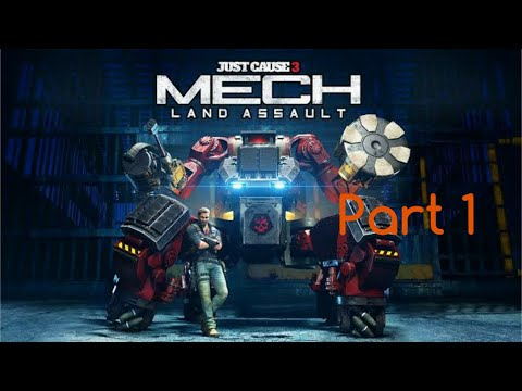 Just Cause 3 Walkthrough Mech Land Assult DLC Mission 1 Stowaway Part 1 Max Settings |