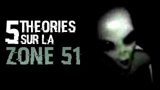 ⛔️ 5 THEORIES SUR LA ZONE 51 (#51)