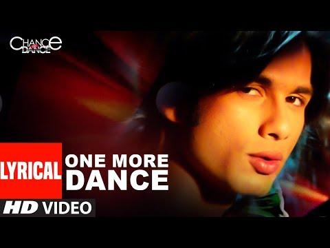 Lyrical: One More Dance | Chance Pe Dance | Shahid Kapoor, Genelia D'Souza | Kunal Ganjawala