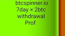 Btcspinner.io 7 day 2 btc withdrawal script & trick