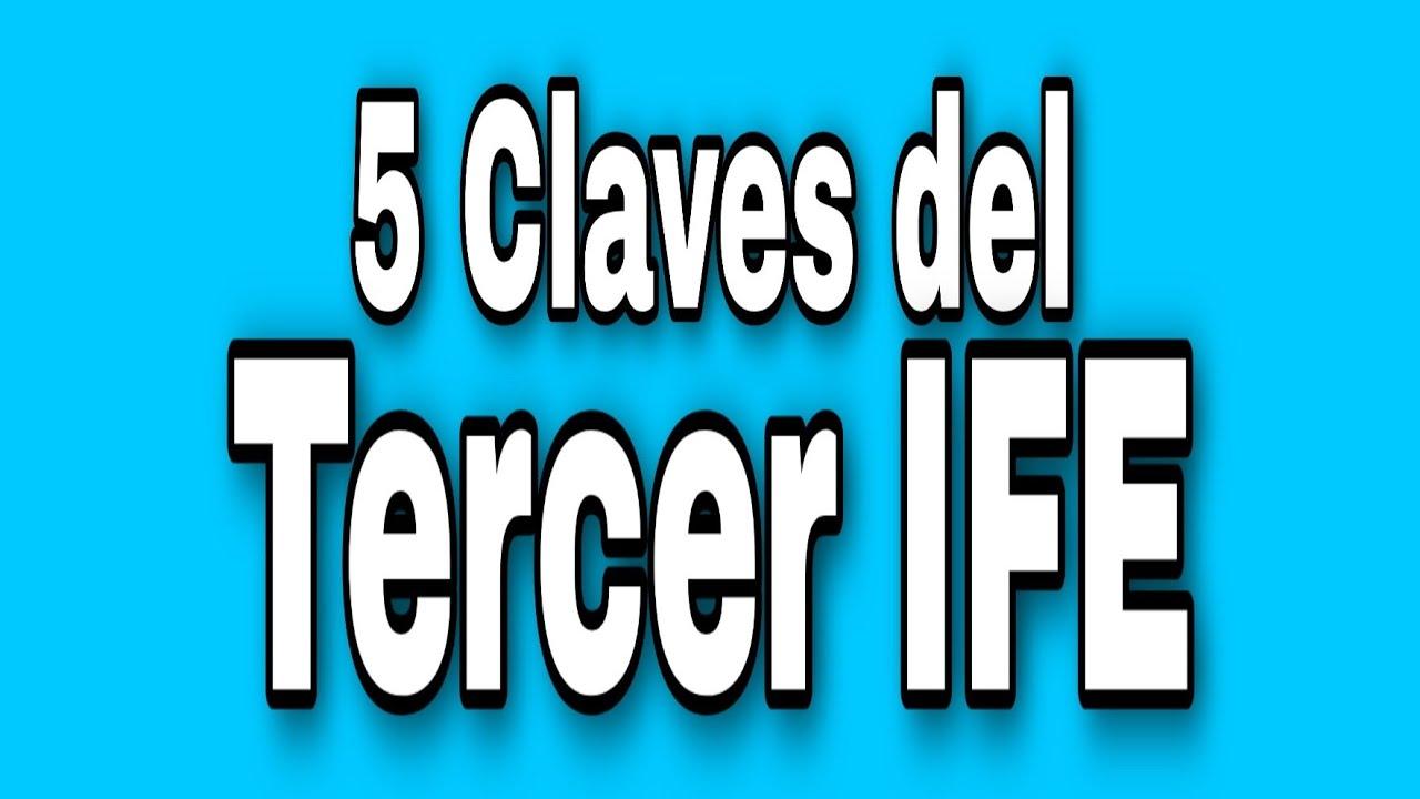 5 claves del TERCER IFE. Quienes Cobran?