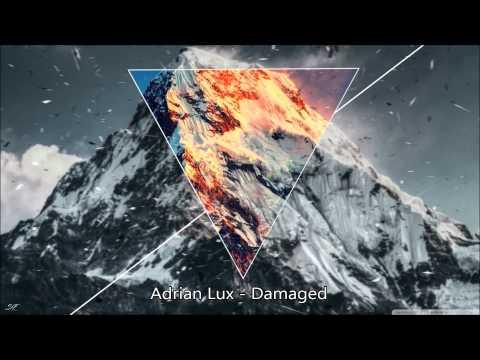 Adrian Lux - Damaged