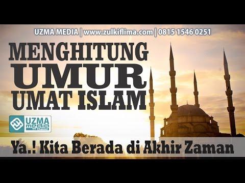 MENGHITUNG UMUR UMAT ISLAM | Bag. ke-5 | DAURAH PEKANBARU | UST. ZUKIFLI M. ALI, LC, MA.