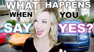 I Said YES to EVERYTHING for 1 Week! This is what happened...