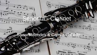 Shawn Mendes, Camila Cabello - Señorita - Clarinet Sheet Music