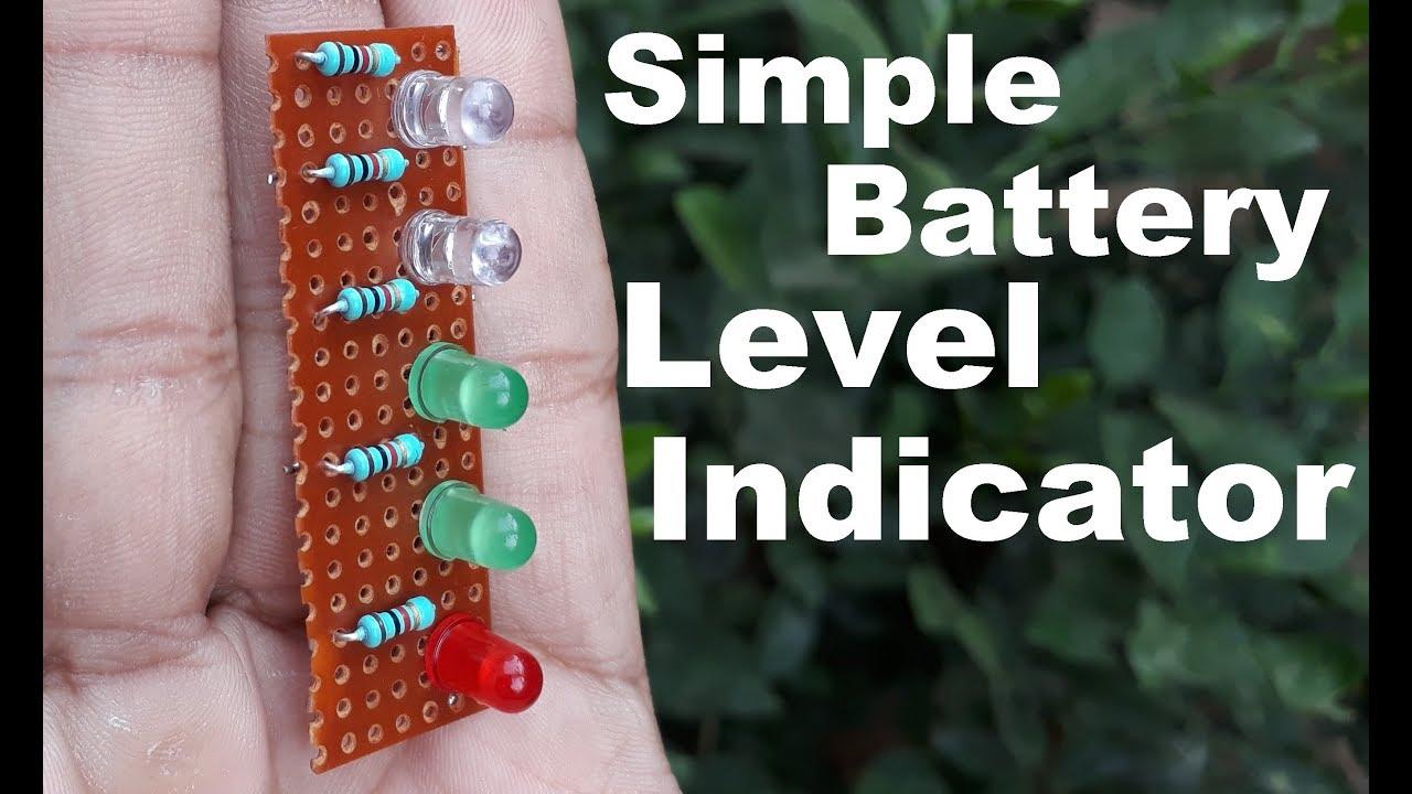 Full Explain Battery Level Indicator Using Resister Simple Led Power Circuit