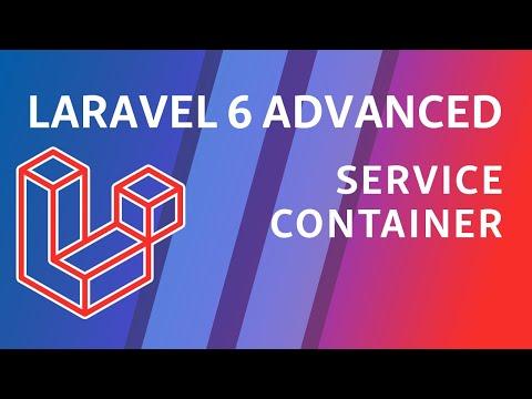 Laravel 6 Advanced - e1 - Service Container