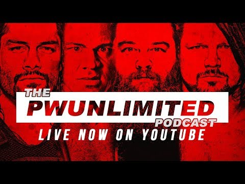 PWUnlimited Podcast: Reign & Wyatt Out Due To Illness...Angle & Styles To Replace