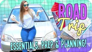 Road Trip! Essentials, Prep & Planning!