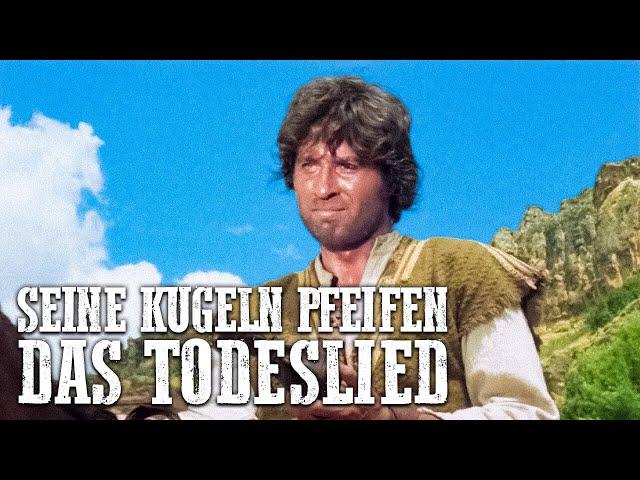 Seine Kugeln pfeifen das Todeslied (Western auf Deutsch in voller Länge, kompletter Western Deutsch)