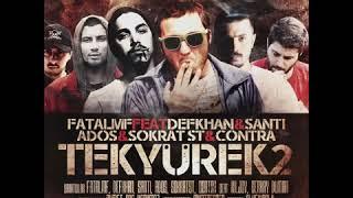 Santi aka Universe feat Defkhan Sokrat St Ados Contra Fatal Mf  TEKYUREK2  Prod By Killjoy  Resimi