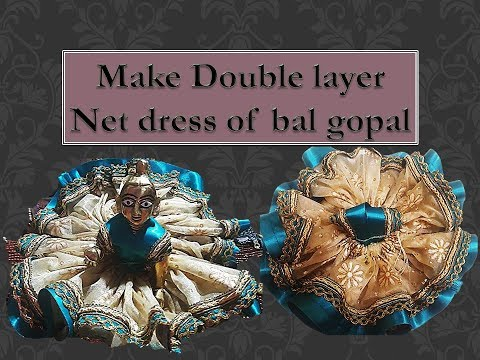 DIY | Double Layer Net Fabric Dress For Bal Gopal with Satin Ribbon & lace - Simple Steps