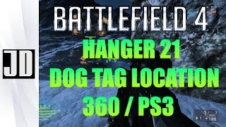 BattleField 4 Hanger 21 Dog tag Location for Phantom Bow (360/PS3)
