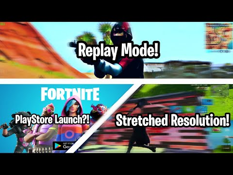 Fortnite Mobile News!🔥Replay Mode!↪️, Stretched Resolution!↔️,PlayStore Launch🎮,FreeVbucks Method!