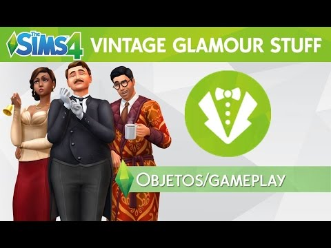 The Sims 4 - Glamour Vintage: Objetos/Gameplay