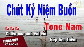 Karaoke Chút Kỷ Niệm Buồn Tone Nam Nhạc Sống | Trọng Hiếu