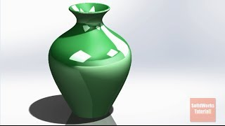 SolidWorks ʥ Tutorial #145: Vase4