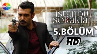 İstanbul Sokakları 5.Bölüm ᴴᴰ