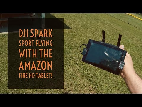 Video Drone - DJI Spark Sport Flying with the Amazon Fire HD Tablet!