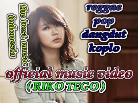 reggae-dangdut-koplo-cover---riko-tego-(official-music)-2019
