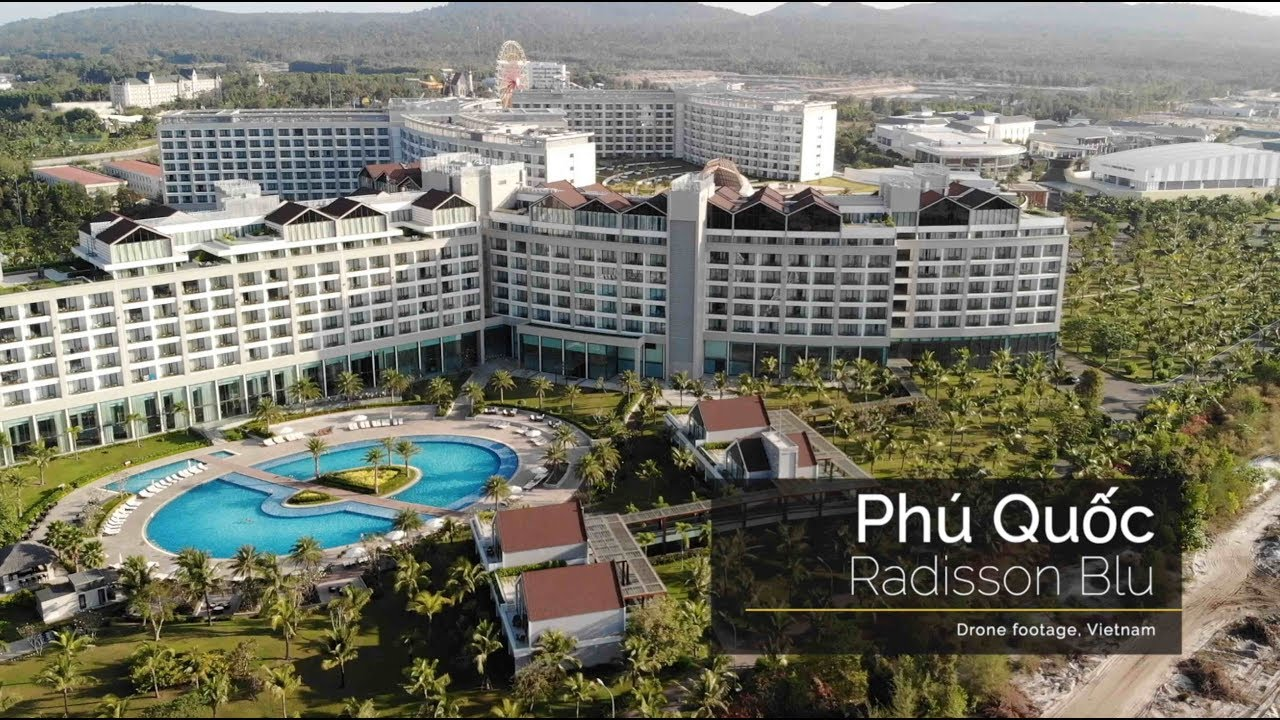 Drone | Vietnam, Phu Quoc, Radisson Blu - YouTube