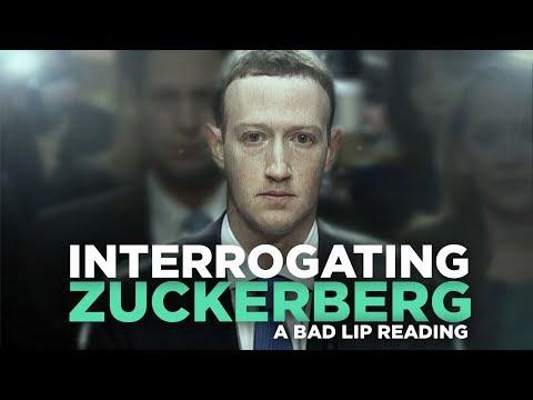 """""""INTERROGATING ZUCKERBERG"""" — A Bad Lip Reading"""