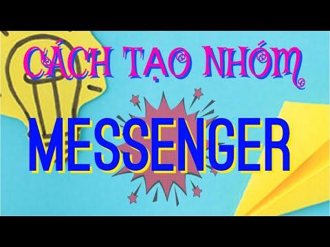 Cách tạo nhóm trên messenger nhiều thành viên nhanh nhất