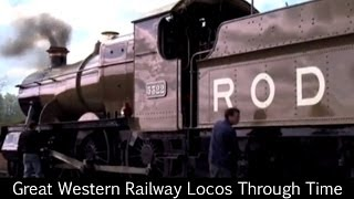 Great Western Railway Locos Through Time