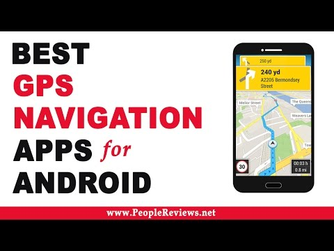 Best GPS Navigation Apps For Android - Top 10 List