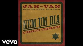 Chico César Nem Um Dia Audio