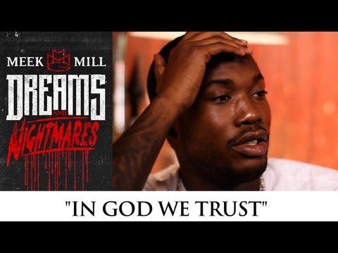 """Meek Mill: """"In God We Trust"""" [Episode 2]"""