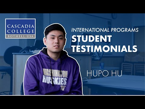 Hupo Hu - Student Testimonial | International Programs | Cascadia College