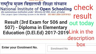 NIOS RESULTS OUT TODAY OF 506 AND 507# CHECK NOW