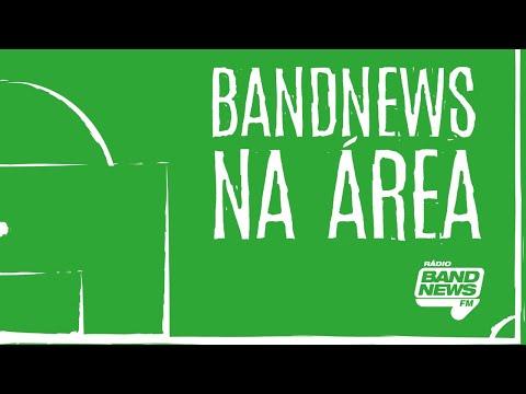 AO VIVO - BandNews Na Área - 20/09/2019