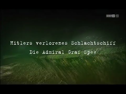 📺 Hitlers verlorenes Schlachtschiff - Die Admiral Graf Spee [Doku|🇩🇪]