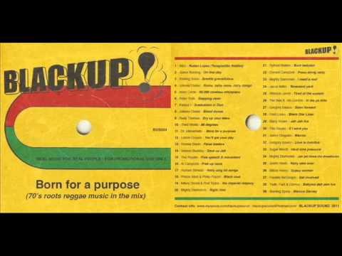 BlackUp Sound - Born For a Purpose (mixtape - 70's roots reggae music - 2012)