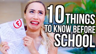 10 Things To Know Before Going BACK TO SCHOOL!