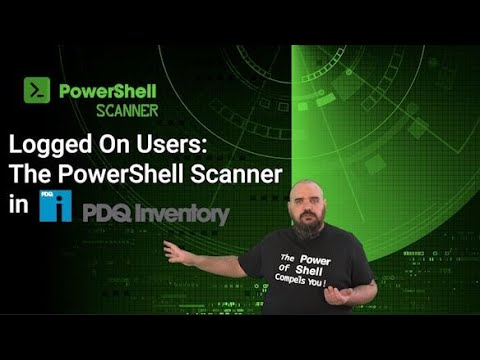 The PowerShell Scanner In PDQ Inventory: Logged On Users